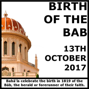 Birth of the Bab - 13th October 2017